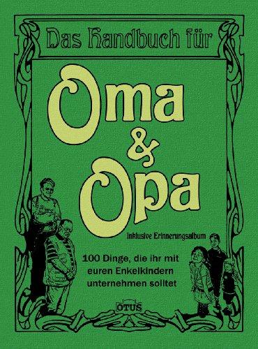 Geschenk für frischgebackene Großeltern - Das Handbuch für Oma & Opa
