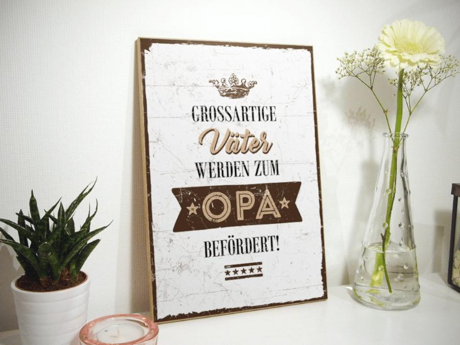 Holzschild mit Spruch - chönes Geschenk für Opa