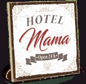 Holzschild Hotel Mama - Geschenk zum Muttertag